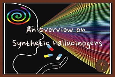 an overview on synthetic hallucinogens