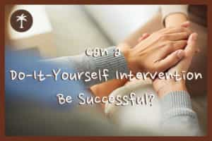 can-a-do-it-yourself-intervention-be-successful