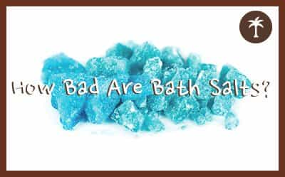how bad are bath salts for your health?