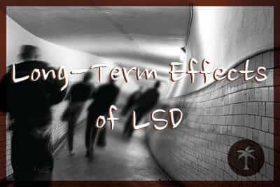 the long term effects of lsd addiction