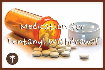 medication-for-fentanyl-withdrawal