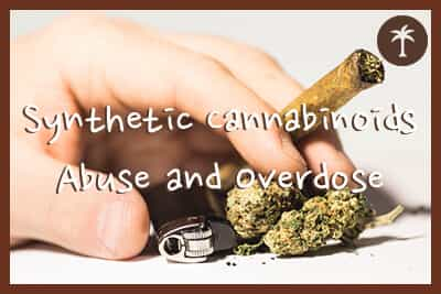synthetic cannabinoids abuse and overdose signs