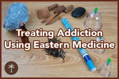 treating addiction using eastern medicine